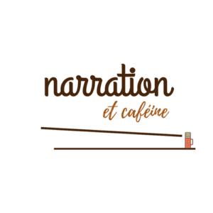 Ode à Narration et Caféine : Interviews croisées